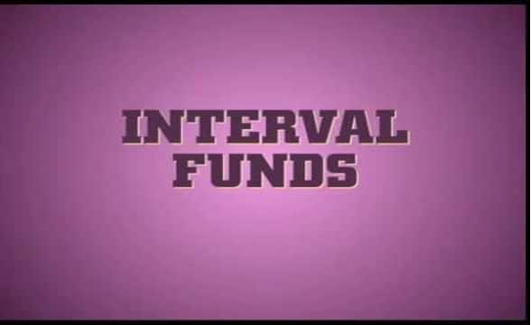 Interval Funds: An Investor's Guide